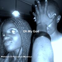Mweneni Oh My God Kaiser Chiefs refix