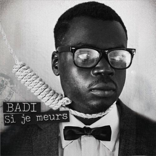 """New EP: Badi """"Si Je Meurs"""""""