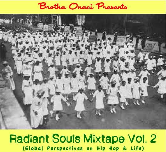Brother Onaci – Radiant Soul Mixtape Vol 2