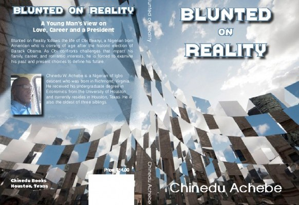 Chinedu Achebe: Blunted on Reality