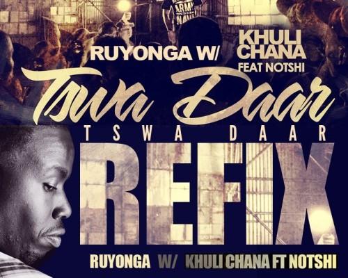 #AfricanHipHop: Ruyonga - Khuli Chana Tswa Daar Refix
