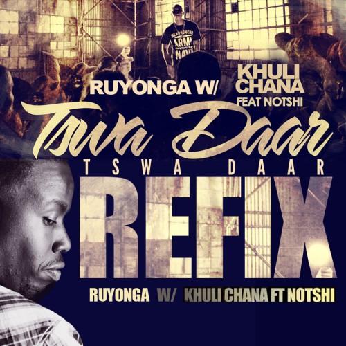 #AfricanHipHop: Ruyonga –  Khuli Chana Tswa Daar Refix