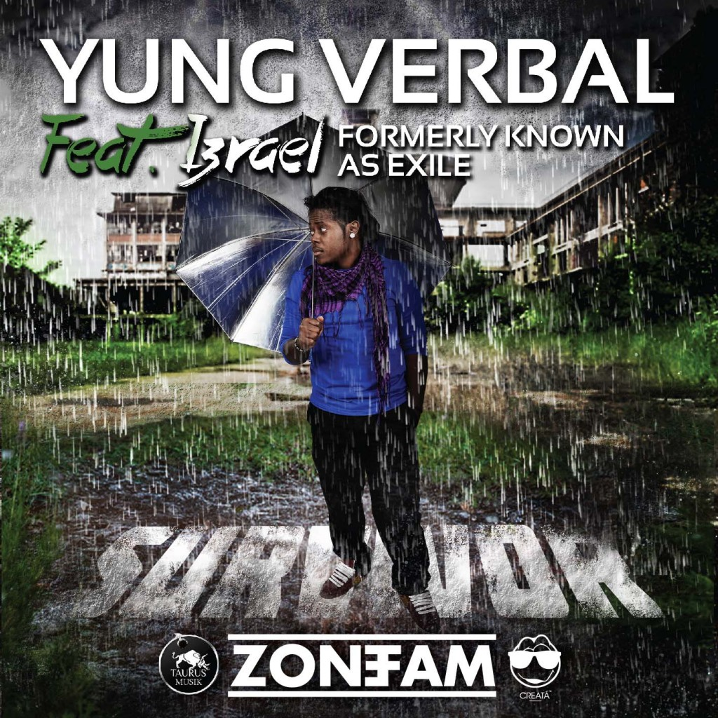 Yung Verbal Featuring Izrael | Survivor |  haveplentymusic.com