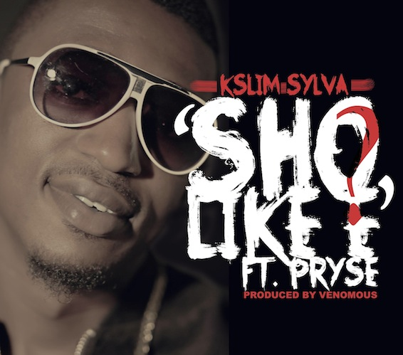 African music from Kslim feat Lady Pryse | sho like e