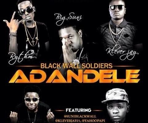 BLACKWALL_STREET_SOLDIERS_ADANDELE