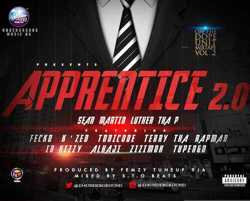 APPRENTICE 2.0 MIXTAPE