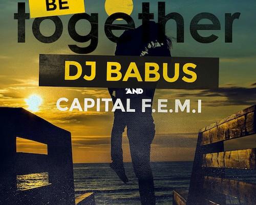 DJ Babus & Capital F.E.M.I