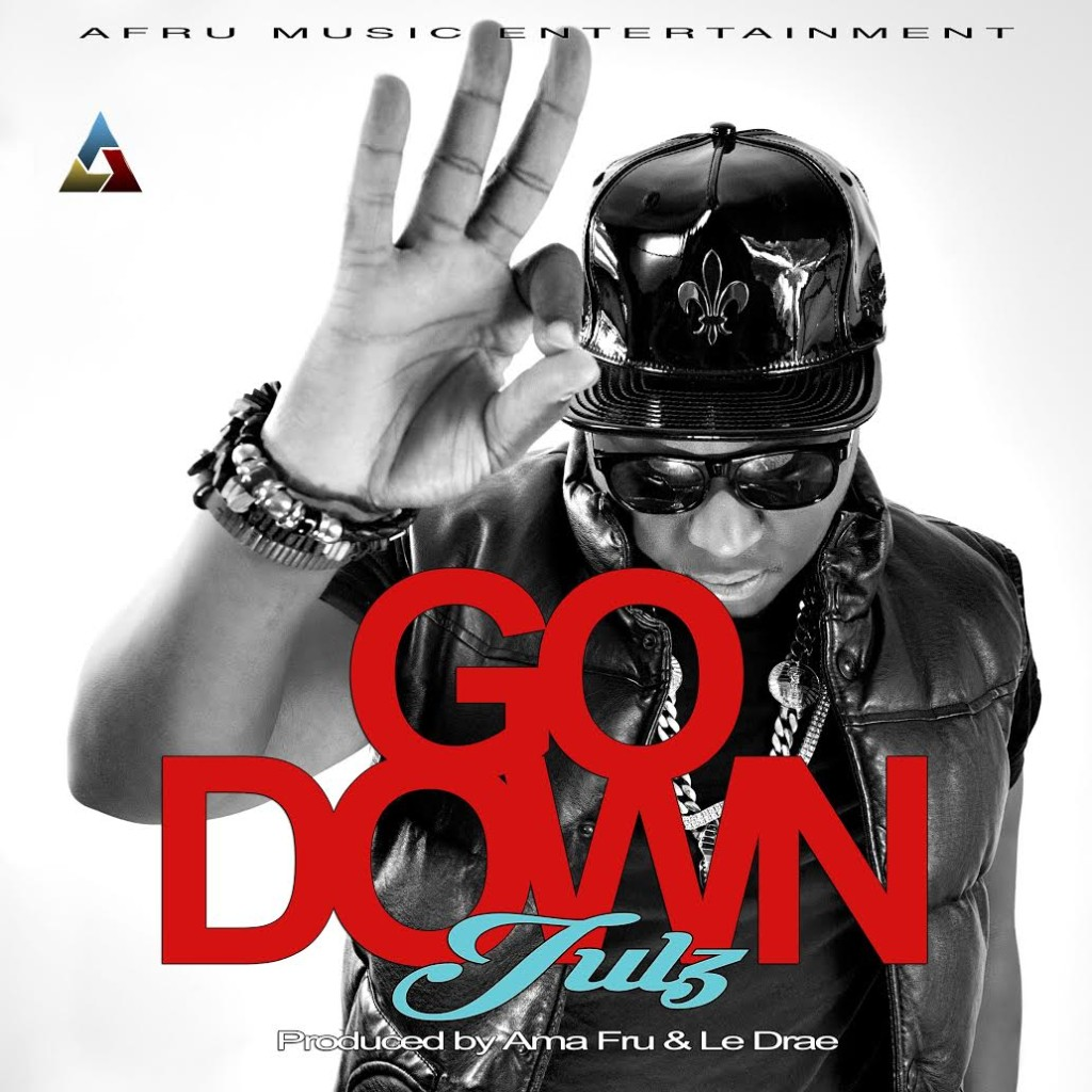 NEW AFROBEAT BANGER BY JULZ | GO DOWN