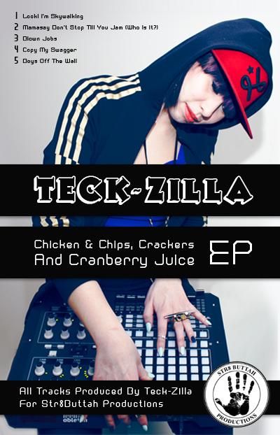 Teck-Zilla :Chicken & Chips/ Crackers & Cranberry Juice EP