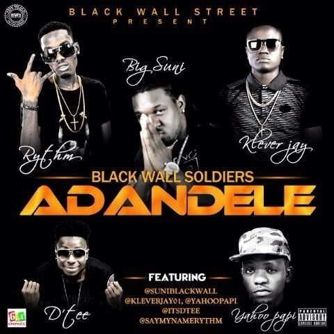 BLACKWALL_STREET_SOLDIERS_ADANDELE