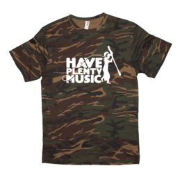 Have Plenty Music Camo T shirt