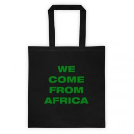 We come from Africa Tote bag