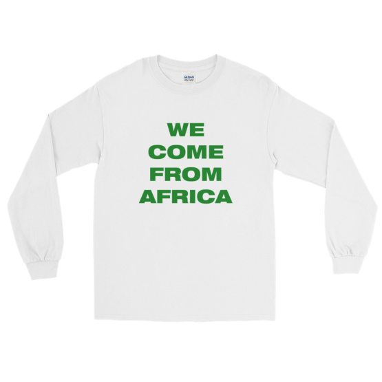 We come from Africa Long Sleeve T-Shirt