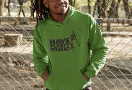 Have Plenty Music Hooded Sweatshirt Clothing