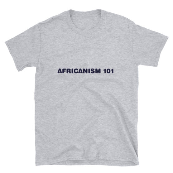 Grey Africanism 101 T-Shirt